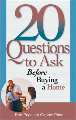 20 Questions to Ask before Buying a Home