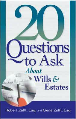 20 Questions to Ask about Wills and Estates