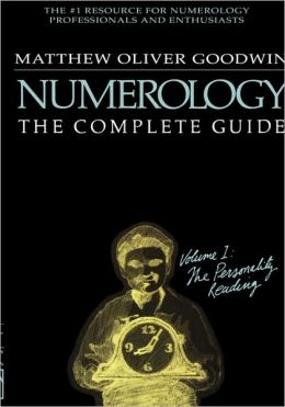 Numerology, The Complete Guide