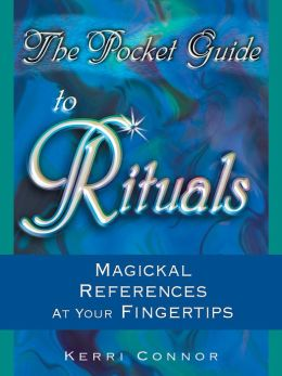 Pocket Guide to Rituals: Magickal References at Your Fingertips