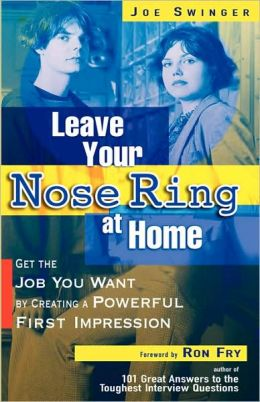 Leave Your Nose Ring At Home