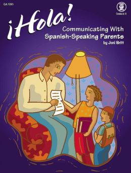 Hola! Communicating with Spanish-Speaking Parents