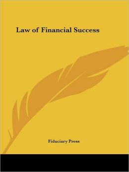 The Law of Financial Success, 1907