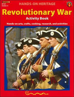 Revolutinary War Era: Activity Book Grades 2+