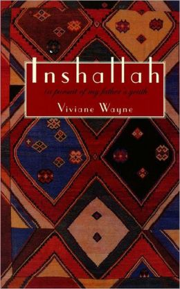Inshallah: In Pursuit of My Father¿S Youth