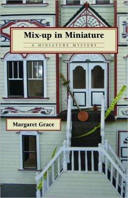 Mix-Up in Miniature (Miniature Mystery Series #6)