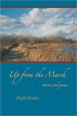 Up from the Marsh: Stories and Poems