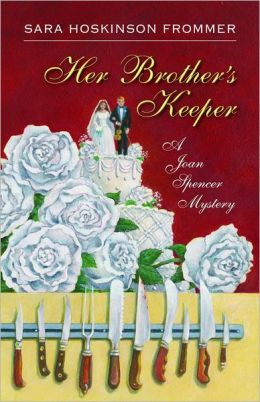 Her Brother's Keeper: A Joan Spencer Mystery