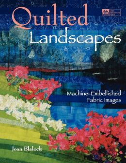 Quilted Landscapes