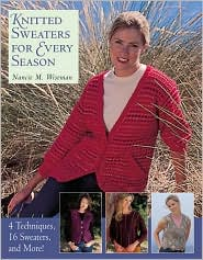 Knitted Sweaters for Every Season: 4 Techniques, 16 Sweaters, and More!