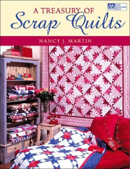 A Treasury of Scrap Quilts