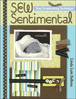Sew Sentimental: Easy Scrapbooking Techniques