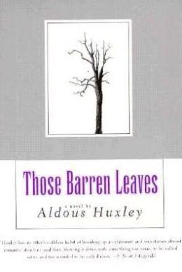 Those Barren Leaves