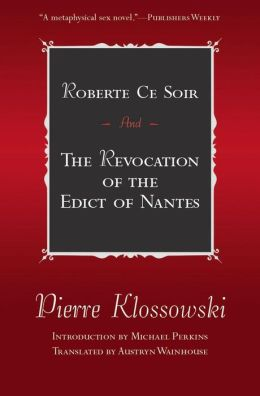 Roberte Ce Soir and the Revocation of the Edict of Nantes