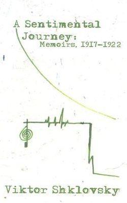 A Sentimental Journey: Memoirs 1917-1922