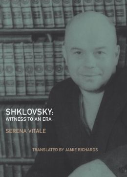 Shklovsky: Witness to an Era