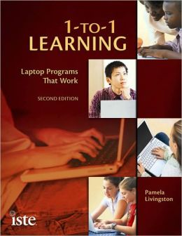 1-to-1 Learning, Second Edition: Laptop Programs That Work