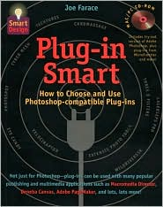 Plug-in Smart: How to Choose and Use PhotoShop-compatible Plug-Ins