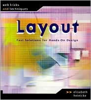 Web Tricks and Techniques: Layout: Fast Solutions for Hands-On Design