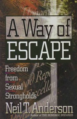 Way of Escape: Freedom from Sexual Strongholds