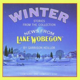 Winter: Stories from the Collection: News from Lake Wobegon