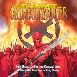 Star Wars Crimson Empire, Volume 1 (Audio)