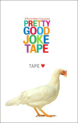 Pretty Good Joke Tape (Prairie Home Companion Series)