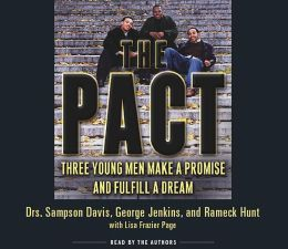 Pact: Three Young Men Make a Promise and Fulfill a Dream