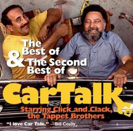 The Best and the Second Best of Car Talk: With Click and Clack