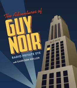 Adventures of Guy Noir: Radio Private Eye