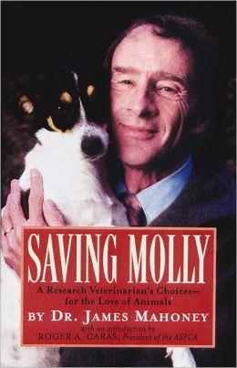 Saving Molly: A Research Veterinarian's Choices