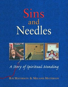 Sins and Needles: A Story of Spiritual Mending