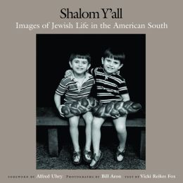 Shalom Y'all: Images of Jewish Life in the American South