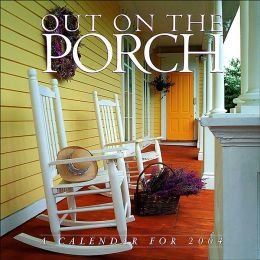 2004 Out On The Porch Wall Calendar