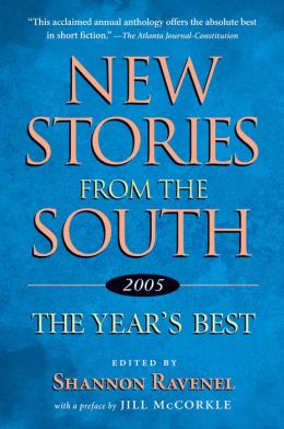 New Stories from the South 2005: The Year's Best