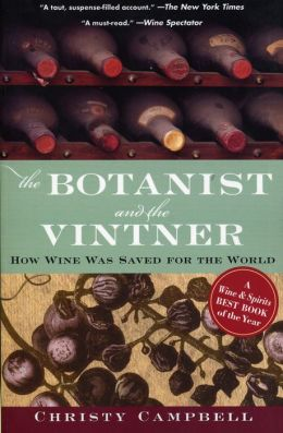 The Botanist and the Vintner