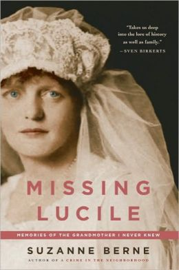 Missing Lucile: Memories of the Grandmother I Never Knew