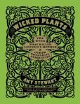 Book Cover Image. Title: Wicked Plants:  The Weed That Killed Lincoln's Mother and Other Botanical Atrocities, Author: Amy Stewart