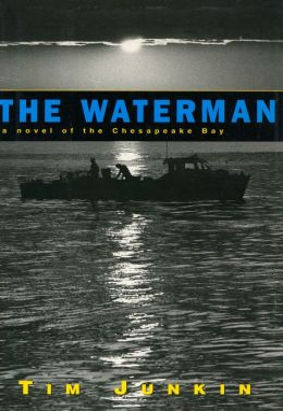 The Waterman: A Novel of the Chesapeake Bay