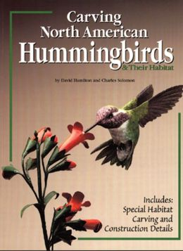 Carving North American Hummingbirds & Their Habitat