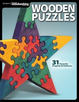 Wooden Puzzles: 31 Favorite Projects and Patterns