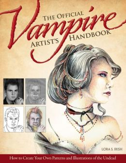 The Official Vampire Artist's Handbook: How to Create Your Own Patterns and Illustrations of the Undead