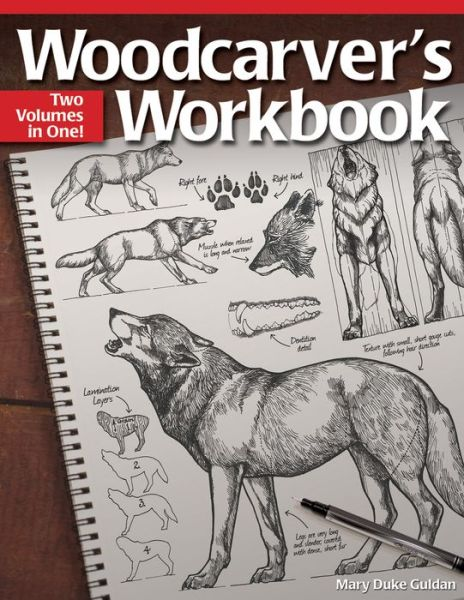 Woodcarver's Workbook: Two Volumes in One