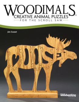 Woodimals: Creative Animal Puzzles for the Scroll Saw