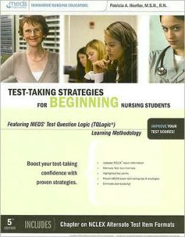 Test-Taking Strategies for the Beginning Nursing Students
