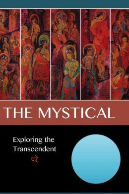 The Mystical: Exploring the Transcendent