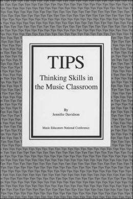 TIPS: Thinking Skills in the Music Classroom