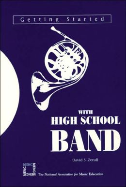Getting Started with High School Band