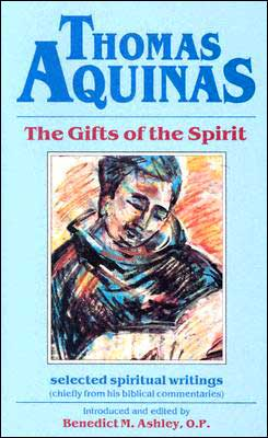 Thomas Aquinas: the Gifts of the Spirit