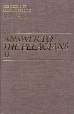 Answer to the Pelagians II